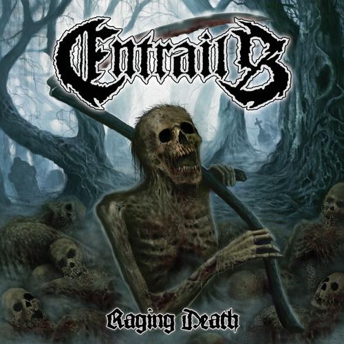 Entrails - RagingDeath