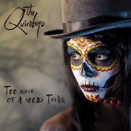 Quireboys - Too Much of a Good Thing