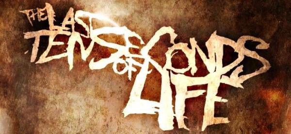 New Band of the Day: The Last Ten Seconds Of Life
