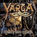 Varga - Enter The Metal