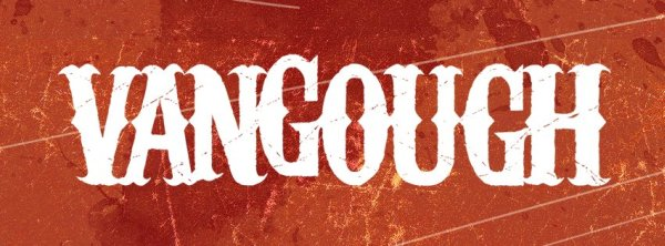 Band of the Day: Vangough
