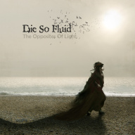 Die So Fluid - The Opposites Of Light