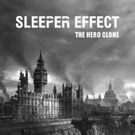 Sleeper Effect - The Hero Clone