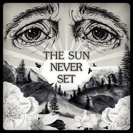 The Sun Never Set - EP