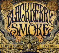 Blackberry Smoke - Leave a Scar