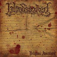Bloodsoaked - Religious Apocalypse