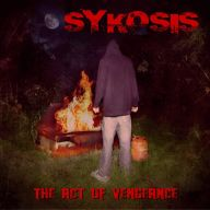 Sykosis - The Act of Vengeance