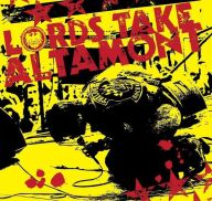 The Lords of Altamont - Lords Take Altamont
