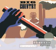 Big Country - Steeltown Deluxe Edition