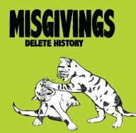 Misgiving - Delete History