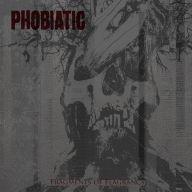 Phobiatic - Fragments of Flagrancy