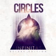 Circles - Infinitas Deluxe Edition