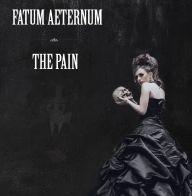 Fatum Aeternum - The Pain