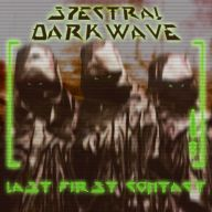 Spectral Darkwave - Last First Contact