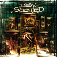 Dew Scented - Intermination
