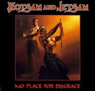 Flotsam and Jetsam - No Place for Disgrace album cover 192