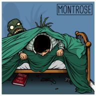 Montrose - Monsters Under The Bed