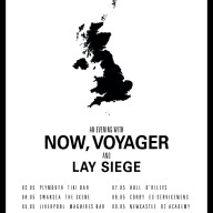 Now Voyager and Lay Siege UK tour 2015