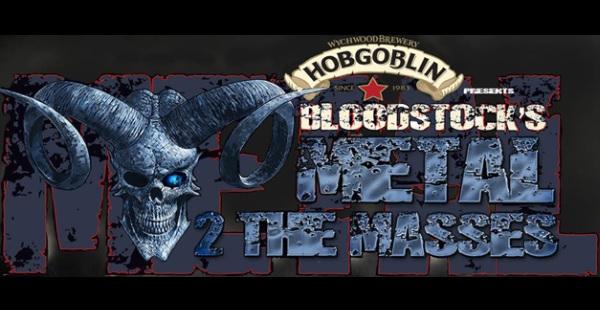 Bloodstock's Metal 2 The Masses begins