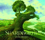 Shardborne - Living Bridges
