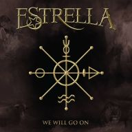 Estrella - We Will Go On