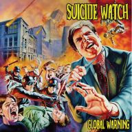 Suicide Watch - Global Warning