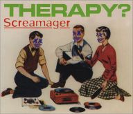 Therapy - Screamager