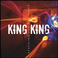 King King - Reaching for the Light