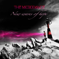 The Microdance - New Waves of Hope