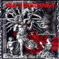Kill All The Gentleman - The Faustian Delusion