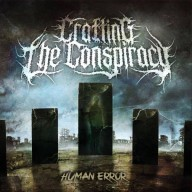 Crafting the Conspiracy - Human Error