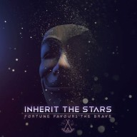 Inherit The Stars - Fortune Favours The Brave