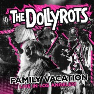 The Dollyrots - Family Vacation