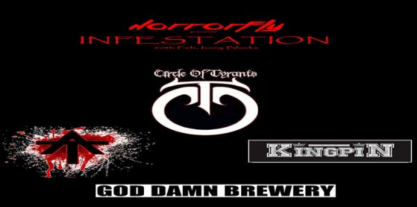 Infestation: Circle of Tyrants, Acid Trial, Kingpin, God Damn Brewery – Glasgow Ivory Blacks, 20th February 2016