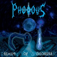 Phobous - Realm of Disorder