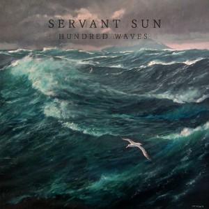 Servant Sun - Hundred Waves