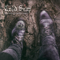 Cold Snap - These Boots Are Made For Walkin'
