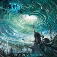 Enthean - Priests of Annihilation