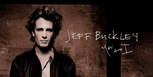 Review: Jeff Buckley – You and I