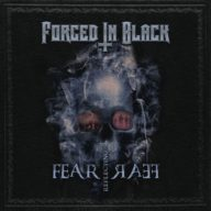 Forged in Black - Fear Reflecting Fear EP