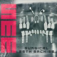 Surgical Meth Machine - Surgical Meth Machine