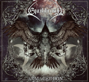 Equilibrium- Armageddon 2016