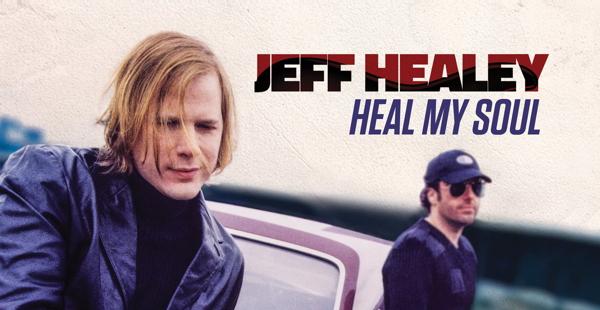 Jeff Healey - Heal My Soul header image.