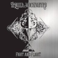 Tequila Mockingbyrd - Fight and Flight