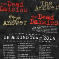 The Answer Dead Daisies UK 2016