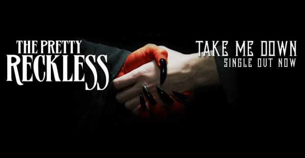 "Single Review: The Pretty Reckless – ""Take Me Down"""