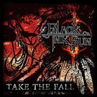 Black Ink Sun - Take The Fall