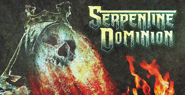 "Review: Serpentine Dominion – ""Serpentine Dominion"""