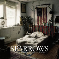 Sparrows - Let the Silence Stay Where it Was