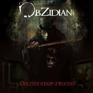 Album Review: Obzidian – Obliteration Process